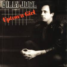 Billy Joel | Uptown Girl