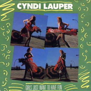 Cyndi Lauper | Girls Just Want To Have Fun