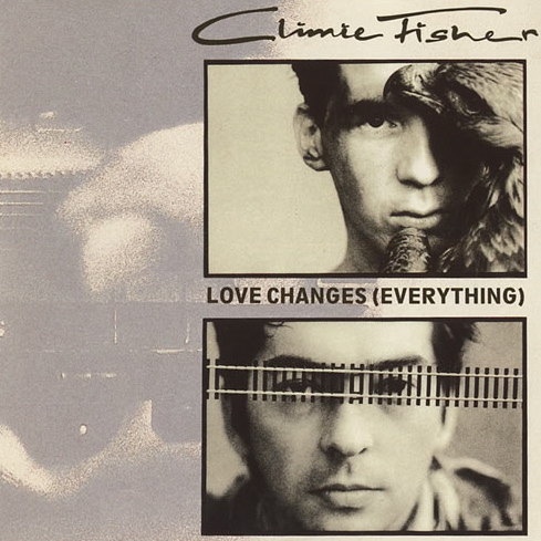 Climie Fisher | Love Changes (Everything)