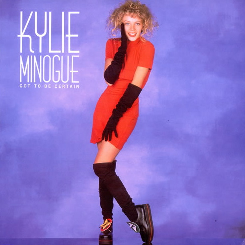 Kylie Minogue | Got To Be Certain