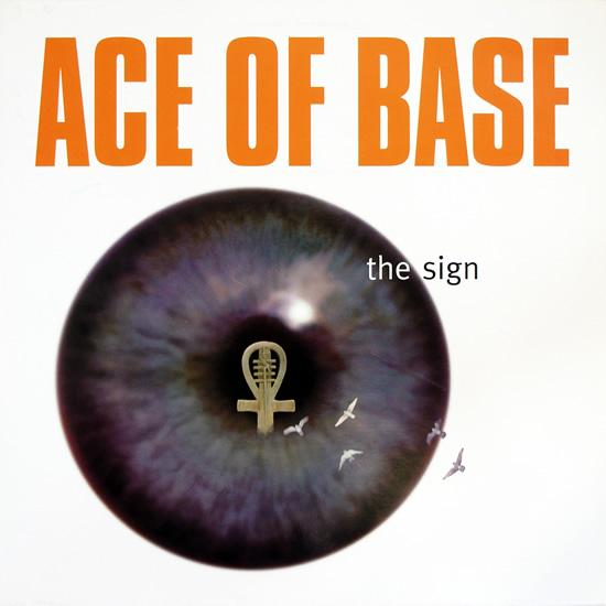 Ace Of Base    The Sign (1994)