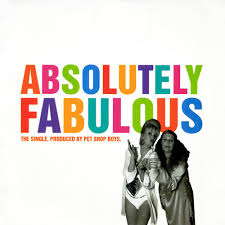 Absolutely Fabulous    feat. Pet Shop Boys (1994)