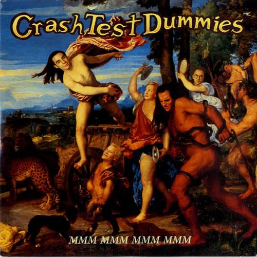 Crash Test Dummies    Mmm Mmm Mmm (1994)