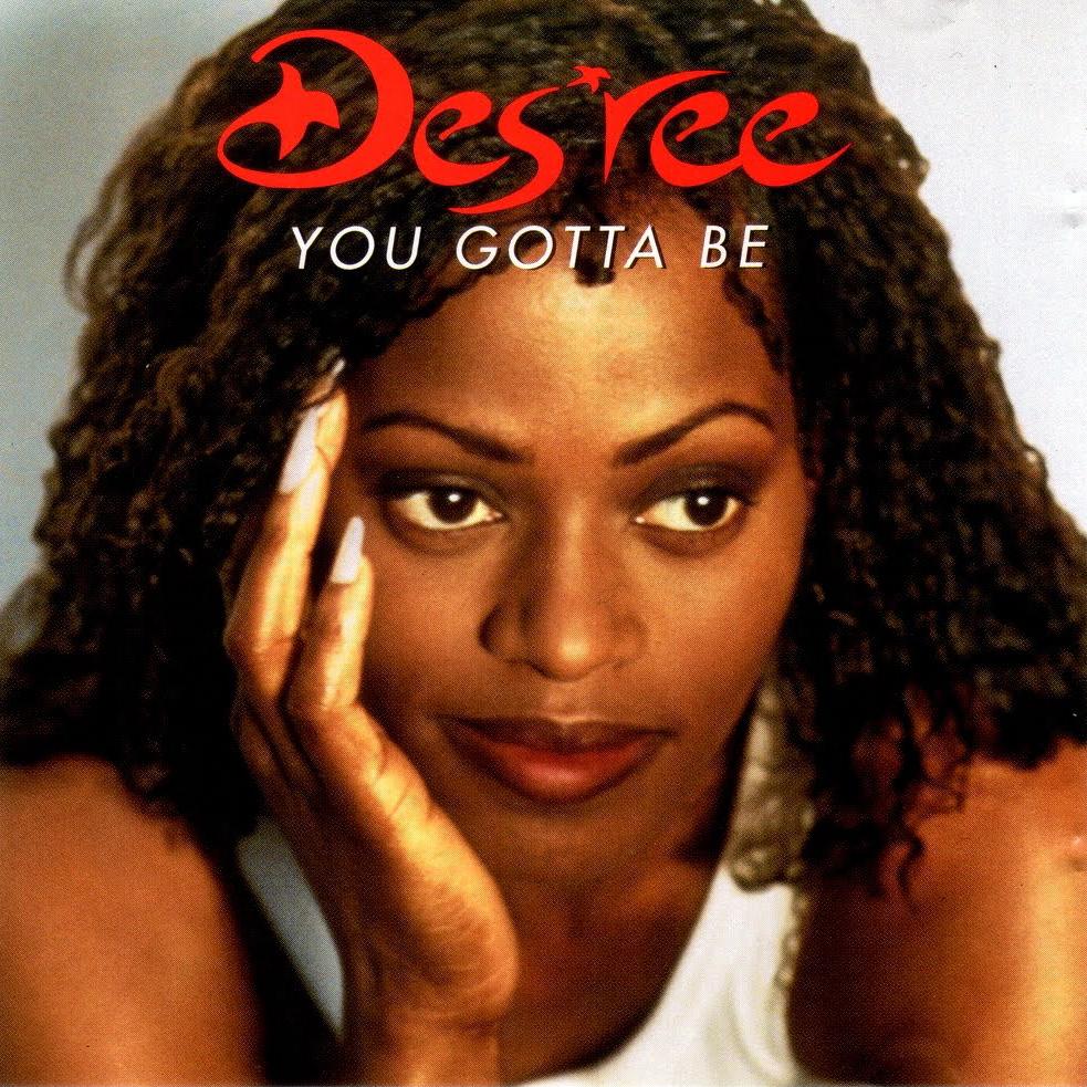Des'ree   You Gotta Be (1994)