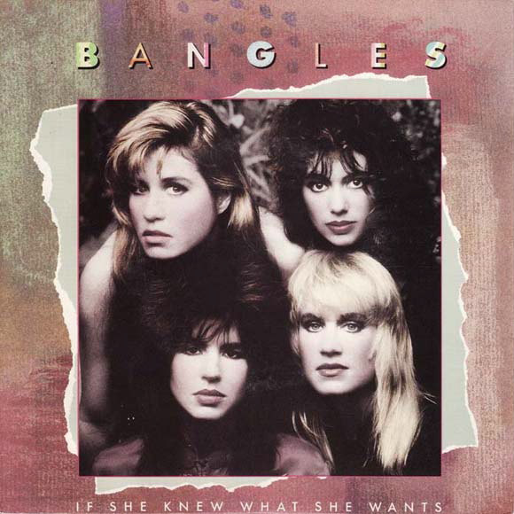 The Bangles | If She Knew What She Wants (1986)