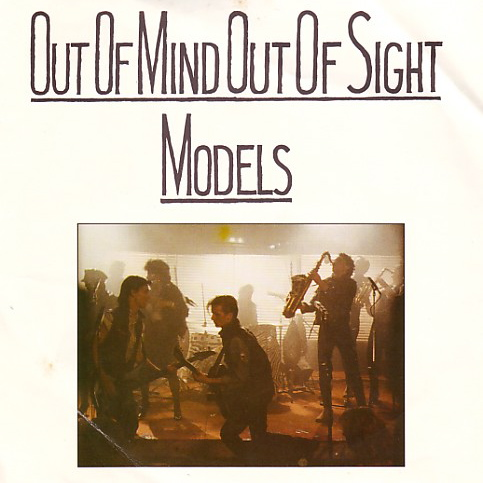 The Models | Out Of Mind, Out Of Sight (1986)