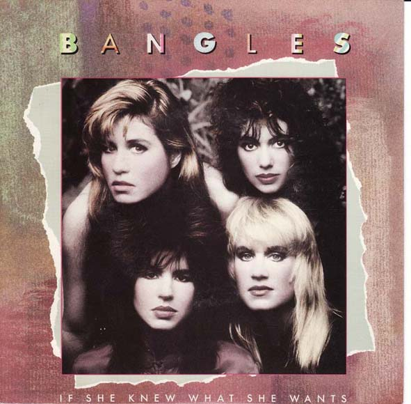 The Bangles | If She Knew What She Wants