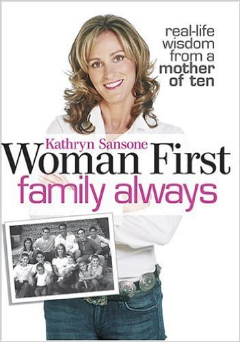 Kathryn's Book - Woman First, family always