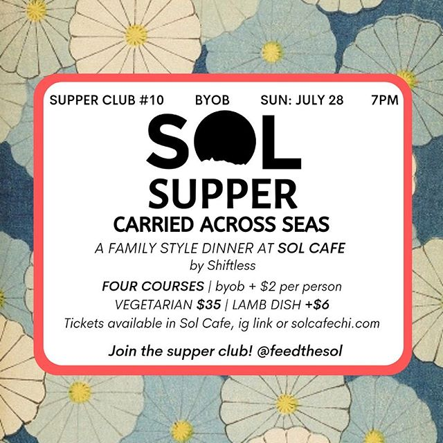☀️Sol Supper 10: Carried Across Seas☀️ we're beyond excited to host Anna Li + Hanna Gregor who are redefining their childhood home cooking. They throw underground dinners in friends homes around town + we have the honor to bring their concept to the public. TIX w link in profile.. if YOU want the spotlight + have what it takes (food, bev or performance), DM us + we'll collab for a supper, Anna + Hanna did. . . . #solcafe #solcafechi #howardstreetchicago #chicagocoffee #chicagocoffeeshops #rogerspark #rogersparkchicago #evanston #loyolachicago #northwestern #edgewater #chicago #chicagotourist #thingstodoinchicago @eater_chicago @timeoutchicago @alwayshungrychi @chicago_reader @redeyechicago @chicagofoodauthority @chicagofoodmag @chicagofoodgirl @312food  @agirlaboutchicago