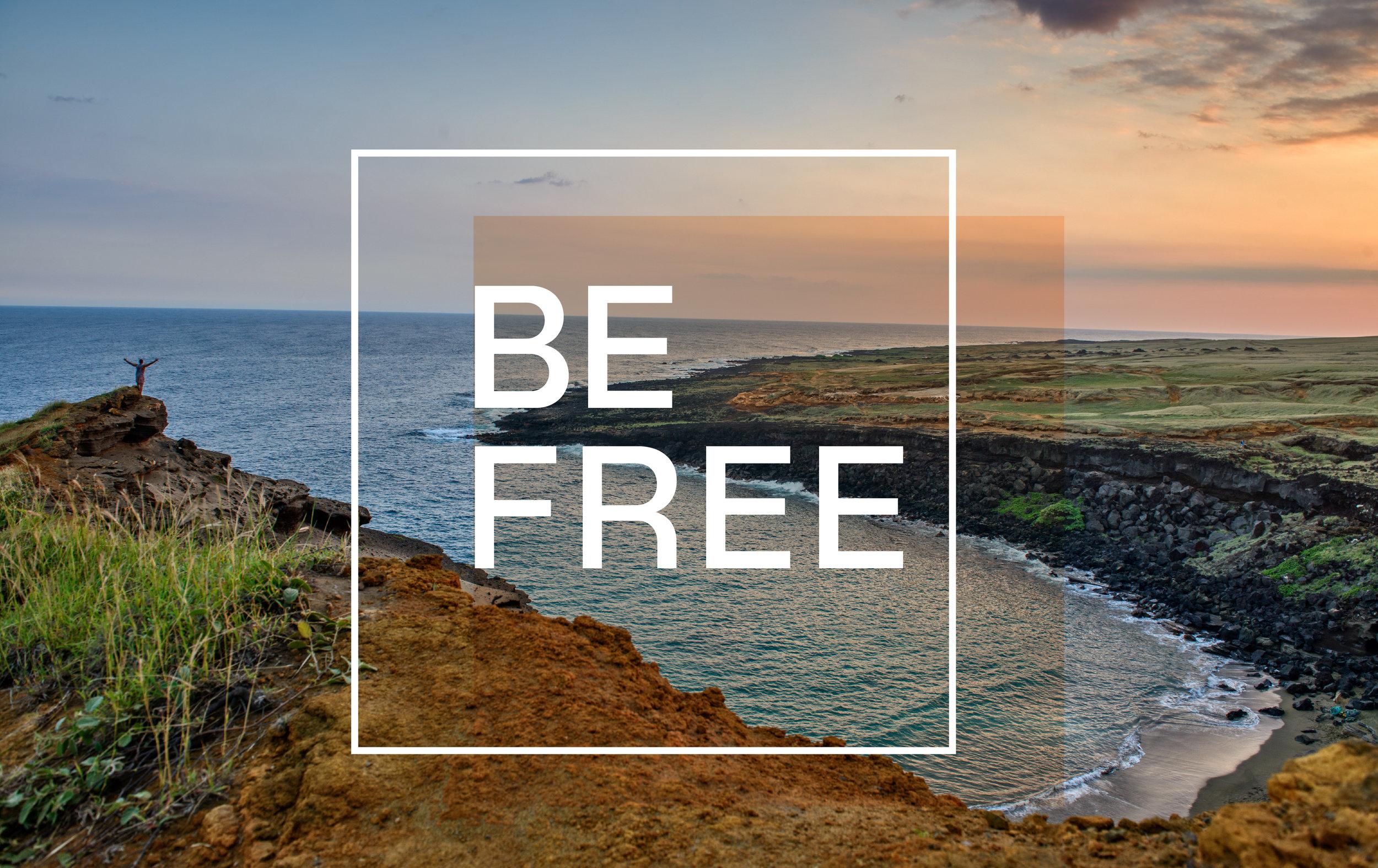Be Free .jpg