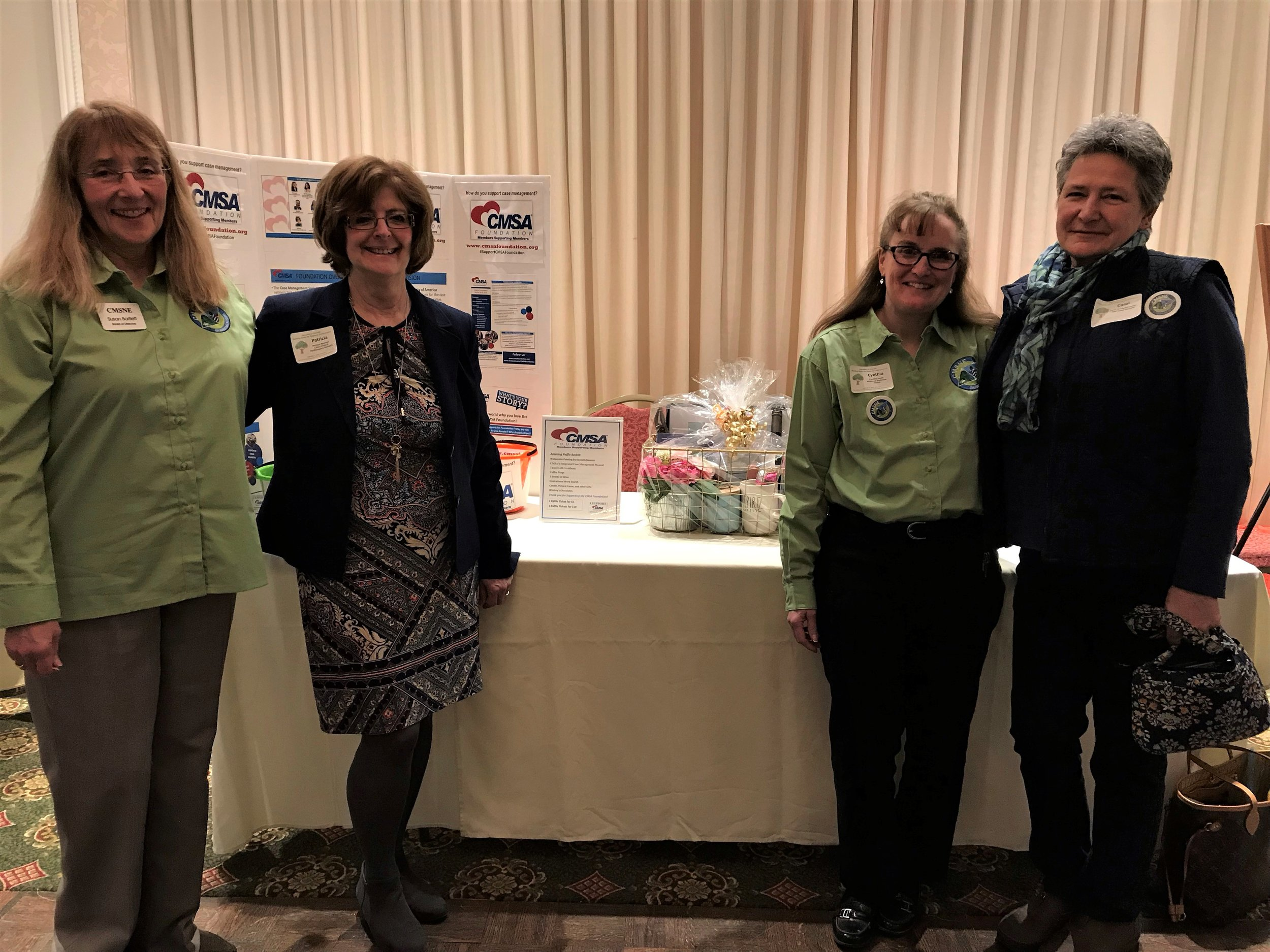 Case Management Society of New England Conference, March 2019  Foundation Booth and Raffle - Raised $450 to donate to the Foundation.