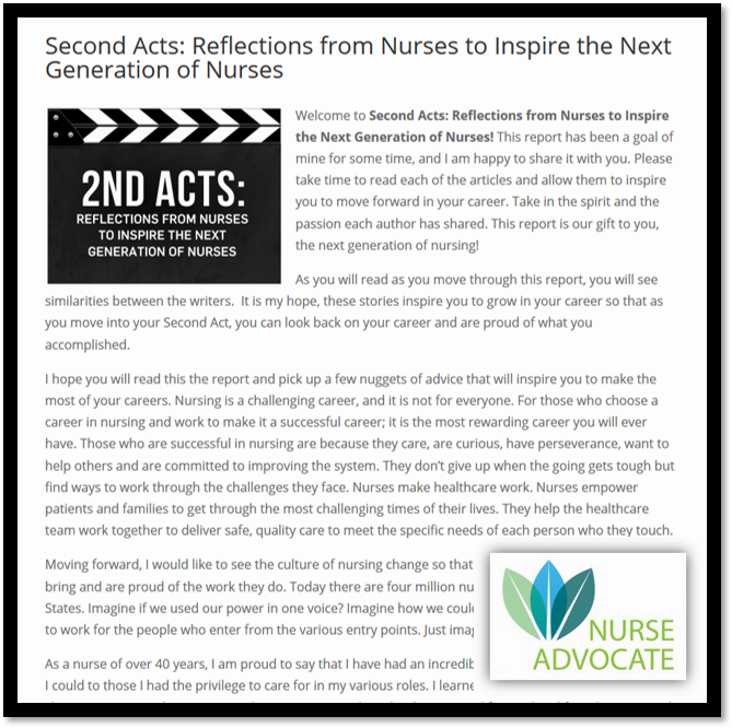 "Report Download - Nurse Advocates donated a copy of this special report, ""2nd Acts: Reflections from the Nurses to Inspire the Next Generation of Nurses"" to the Foundation, along with $500 for downloads.Take a moment to download your copy!"