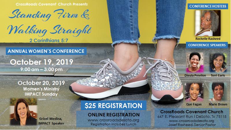R.E.A.L.Women of GodWomen's Conference - Standing Firm & Walking Straight : 2 Corinthians 5:7October 19-20, 2019