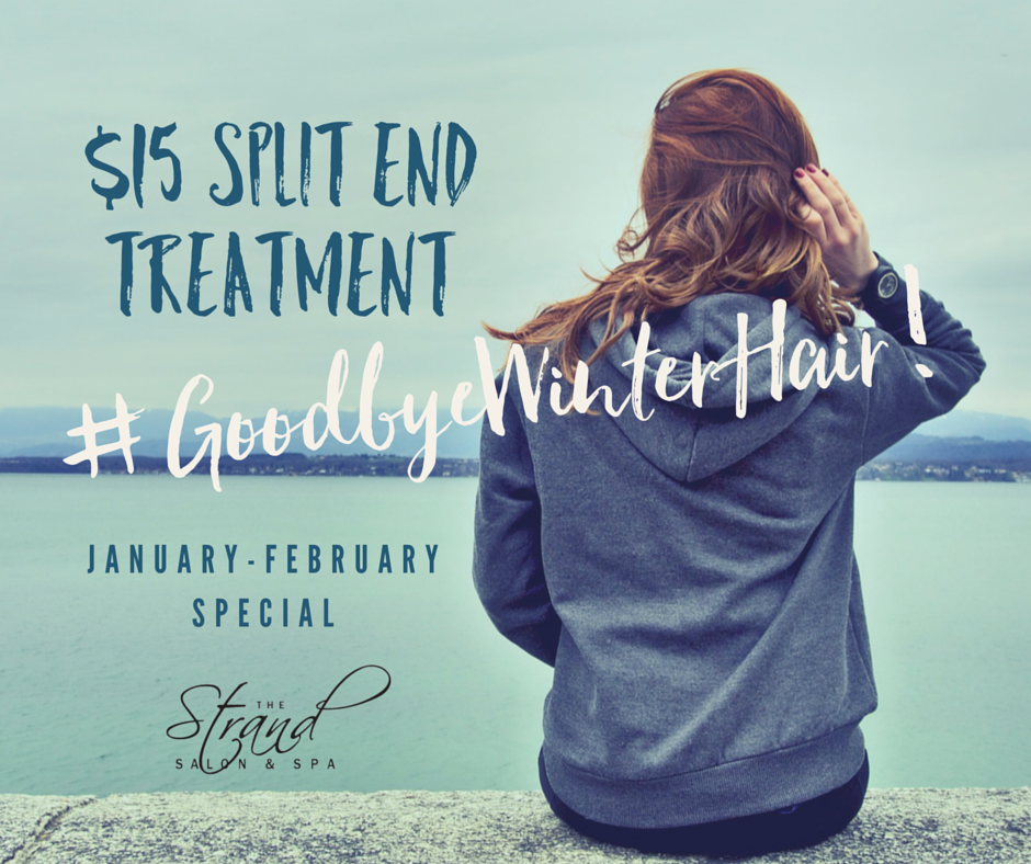 Split end treatments are the key to relieving dry, brittle winter hair. | The Strand Salon & Spa