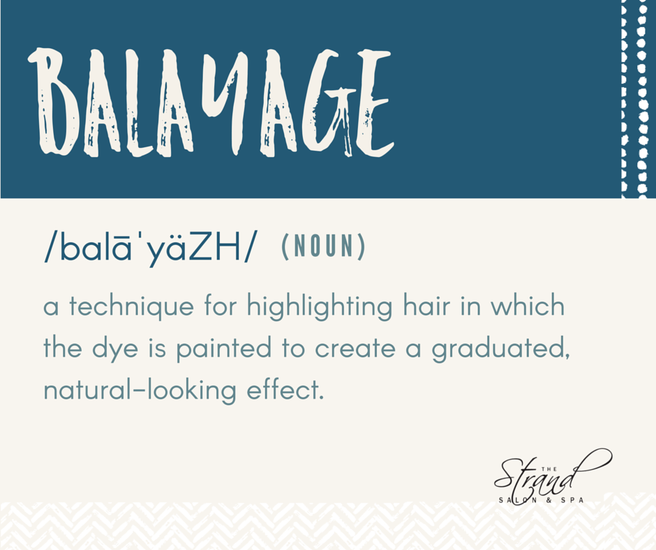 Balayage is the newest, hottest and most flattering trend in hair color. Get $10 off throughout the month of March. | The Strand Salon and Spa, Columbia MO