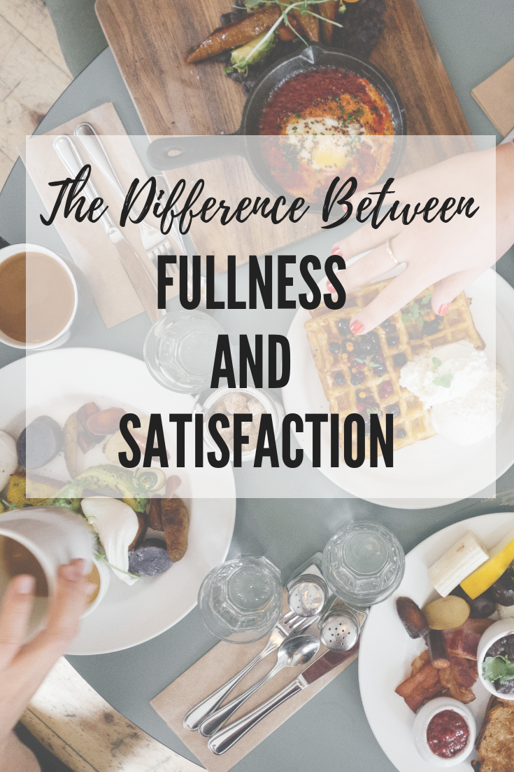intuitive-eating-satisfaction-vs-fullness-1.png