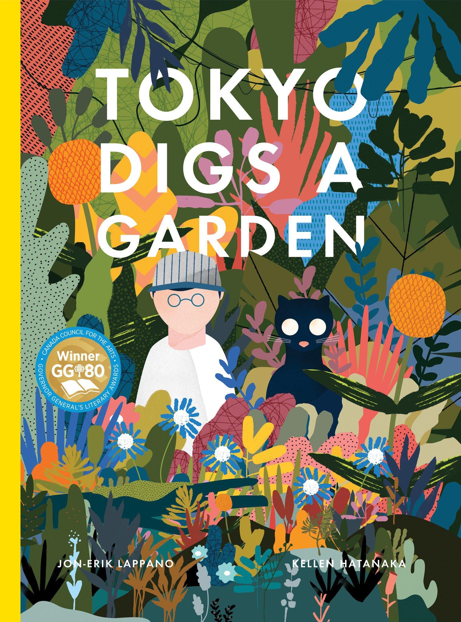 TOKYO DIGS A GARDEN - ★ 2016 Governor General's Literary Award Winner★ 2017 TD Canadian Children's Literature Award Finalist★ 2018 Sakura Medal Picture Book Nominee