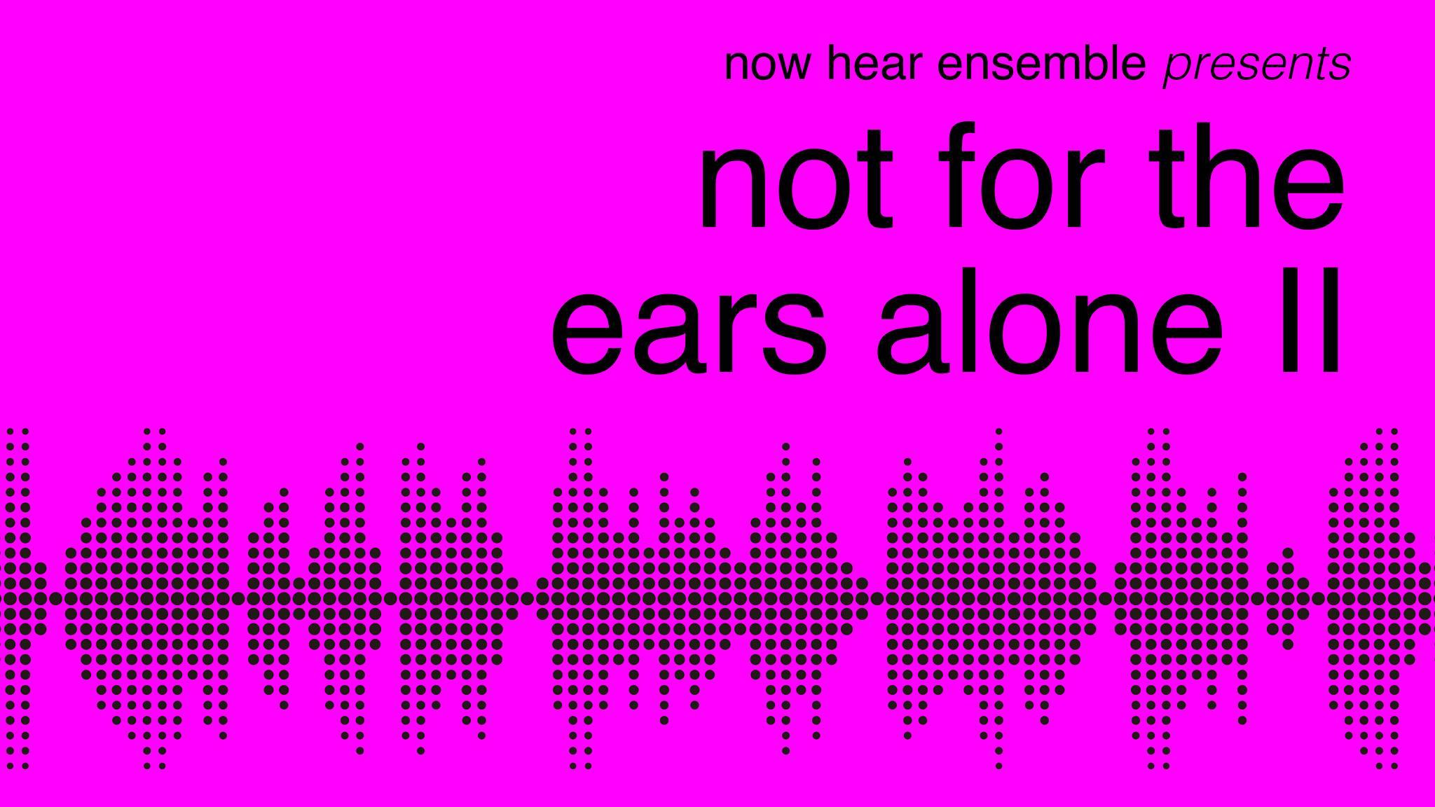 NH not for the ears alone II.jpg