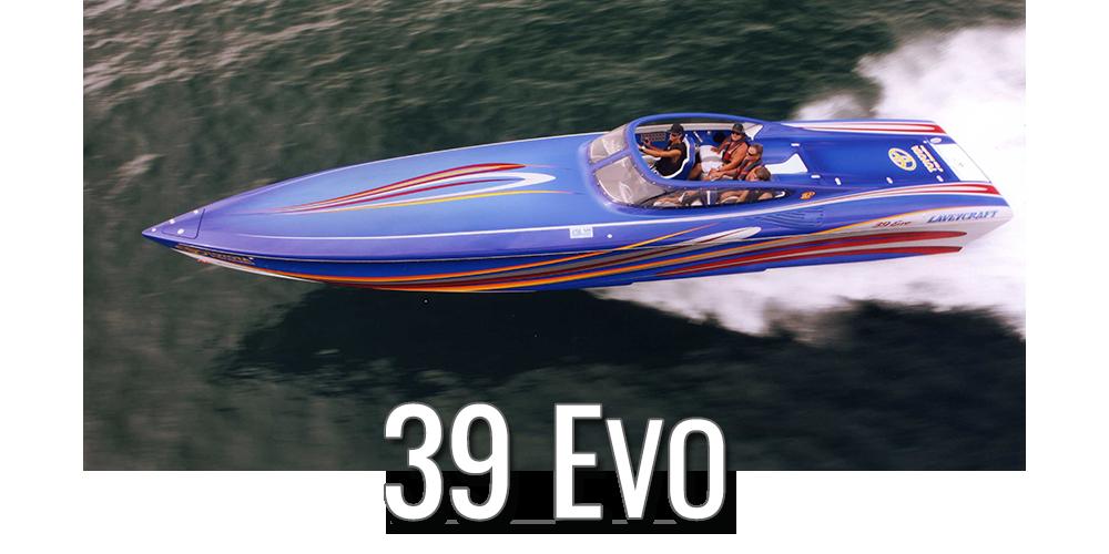 39 Evo by Lavey Craft