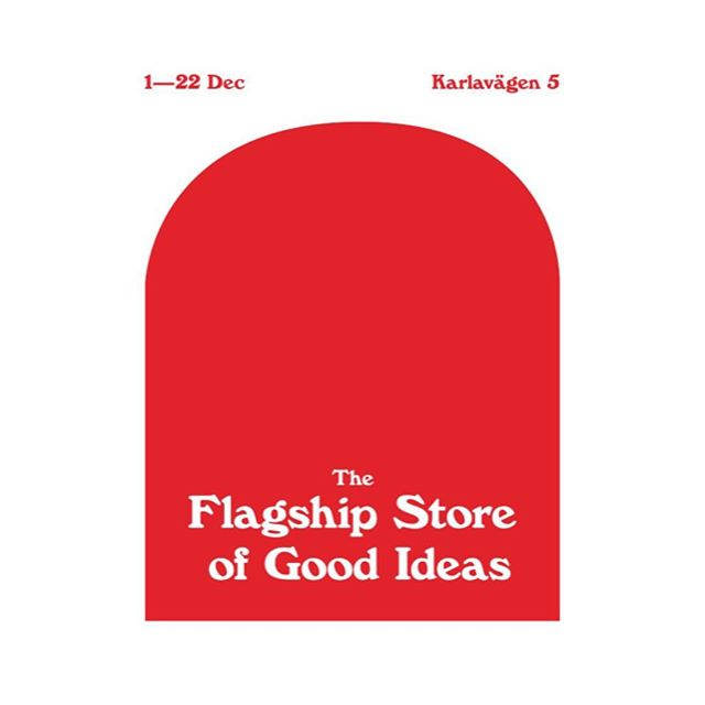 Happy to be part of this great project opening tomorrow, come by for drinks, shopping and Christmas music!  GRAND OPENING of THE FLAGSHIP STORE OF GOOD IDEAS! Come join us on December 1st to celebrate the Grand Opening of The Flagship Store of Good Ideas. There will be drinks, snacks and christmas music like you've never heard it before. So bring a friend and get ready to shop!  Date: December 1st [the store will be open 1-22 December] Time: 17:00—21:00. Place: Karlavägen 5.