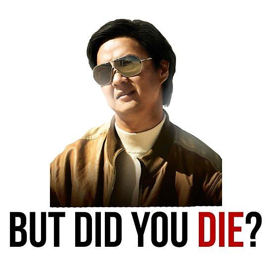 did you die.jpg
