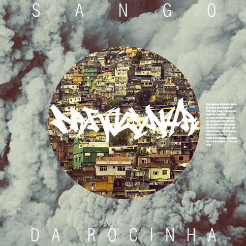 """Da Rocinha   The name Da Rocinha simply means, in Brazilian Portuguese, """"Of Rocinha"""". Rocinha is one of the most popular favelas in Brazil, which is located in Rio De Janeiro. Rocinha pretty much birth the baile funk sound and what I want to show is how Rocinha influenced me."""