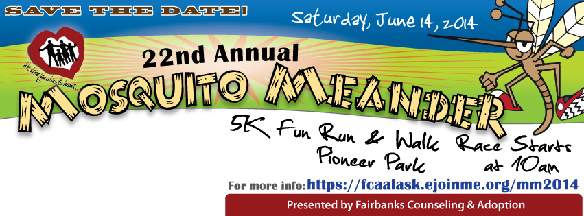 22nd Annual Mosquito Meander 5K Fun Run – Benefiting Fairbanks Counseling & Adoption