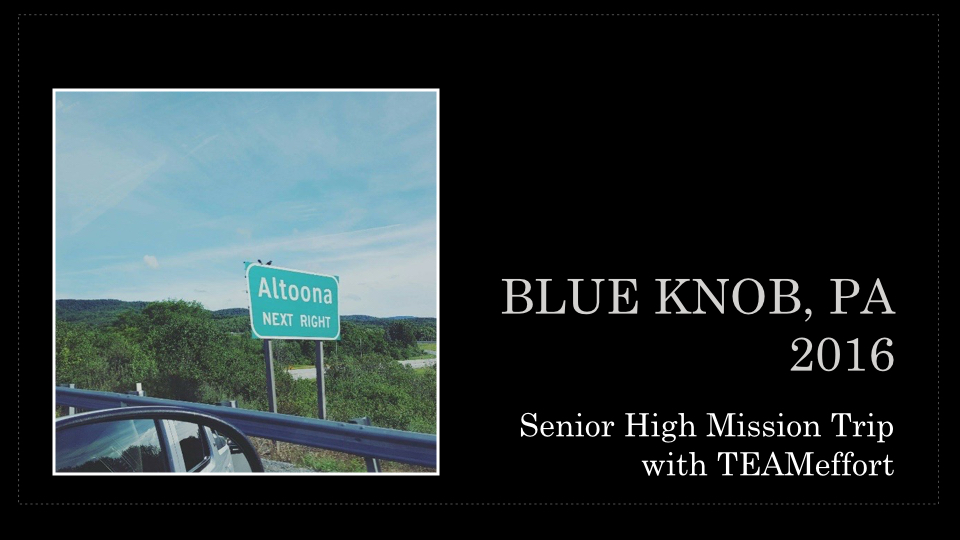 Blue Knob, PA 2016 Mission Trip [Autosaved].001.jpeg