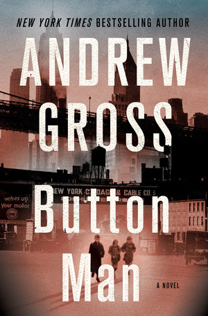 book cover for Button Man by Andrew Gross