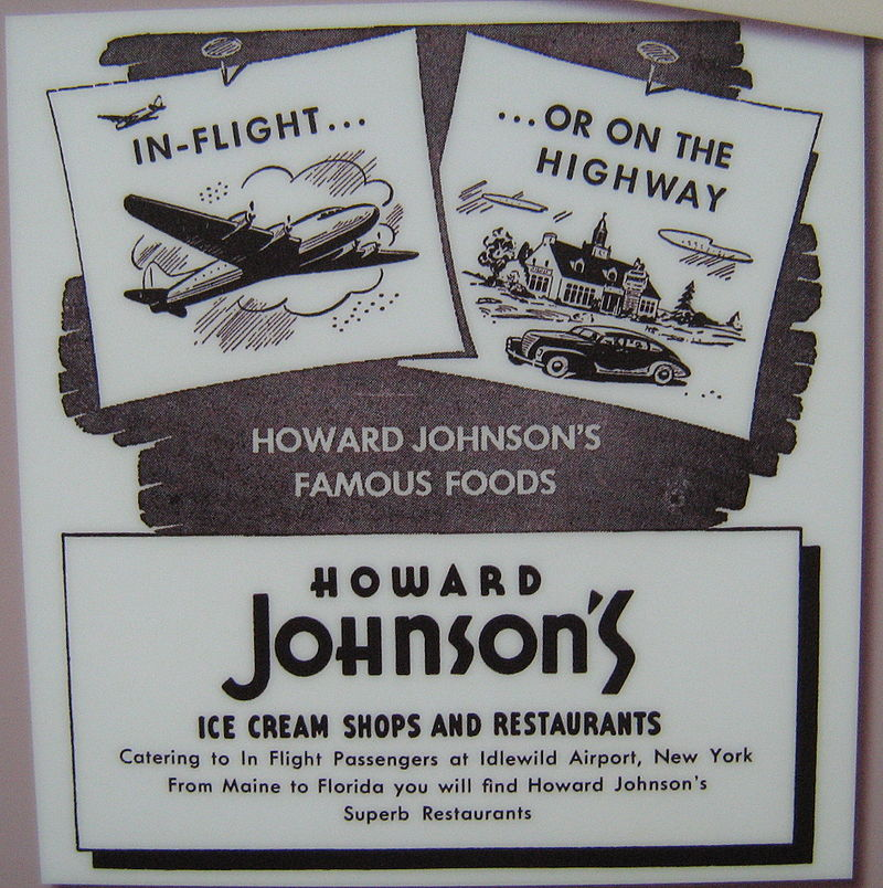 """After Howard Johnson got into (over-expanded?) national catering in addition to its famous orange-roofed restaurants and ice-cream shops. Later, it became a major hotel chain. Somehow """"Idlewild'' sounds more romantic than John F. Kennedy International Airport."""
