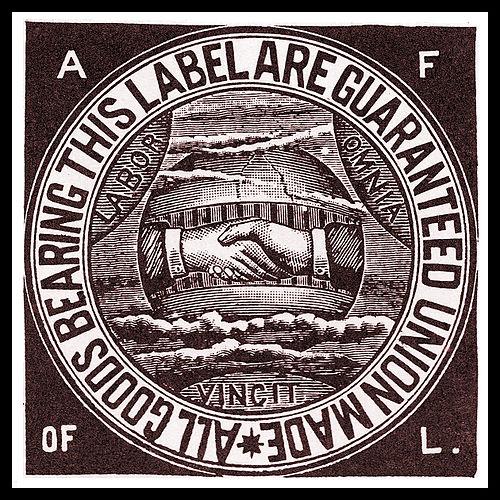 The American Federation of Labor union label, circa 1900