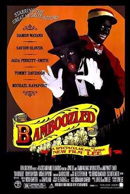 Promotional poster for Spike Lee's 2000 film   Bamboozled ,  about a disgruntled black television executive who reintroduces the old blackface style in a    series concept    to try to get himself fired, and is instead horrified by its success.