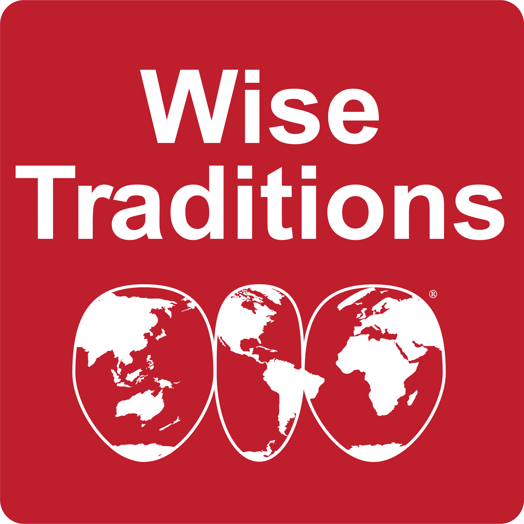 WISE TRADITIONS  PODCAST EPISODE #87