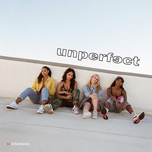"* UNPERFECT – ""Gots To Give The Girl"". A smoky, funky little number that proves pop is not the only domain for girlbands to shine."