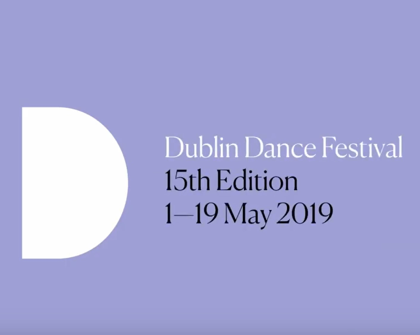 Dublin Dance Festival - 1 - 19 May 2019
