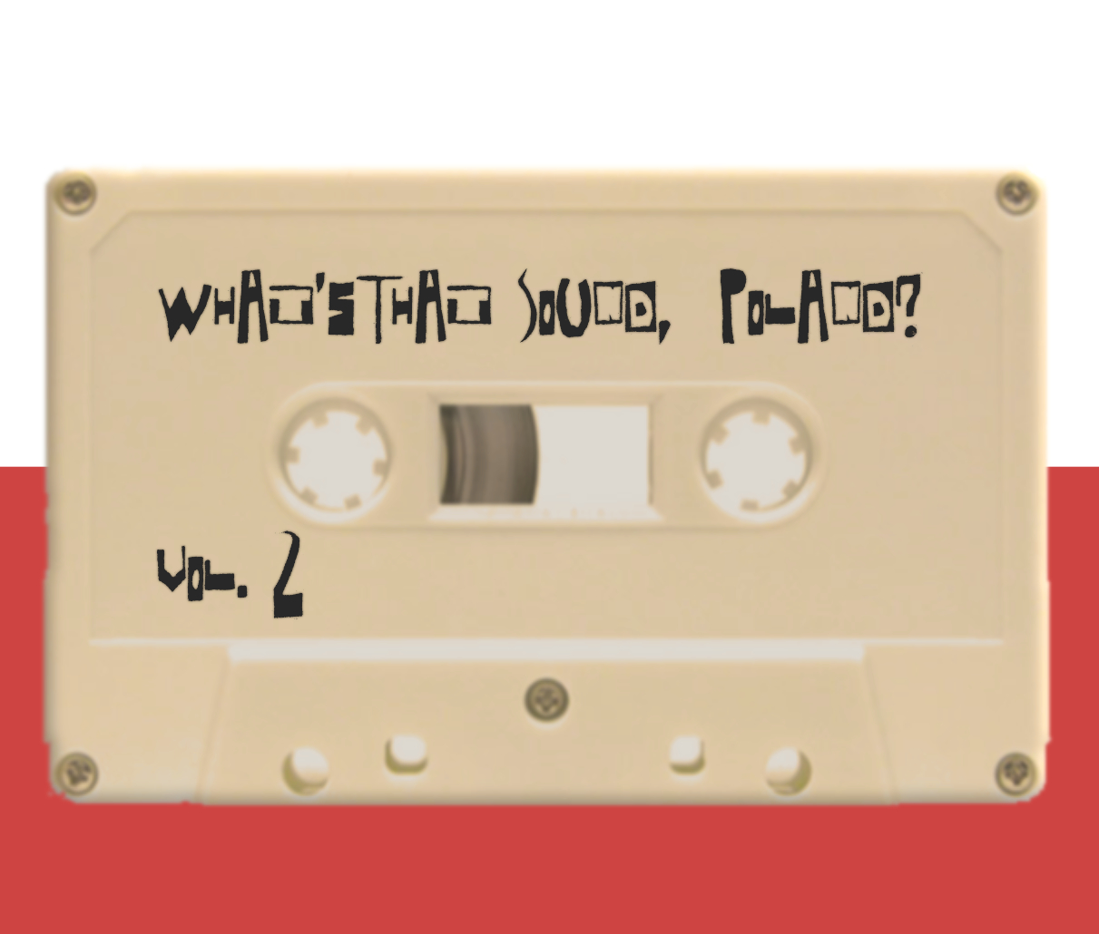 What's that sound Poland? Vol.2 - Special Edition MixTape