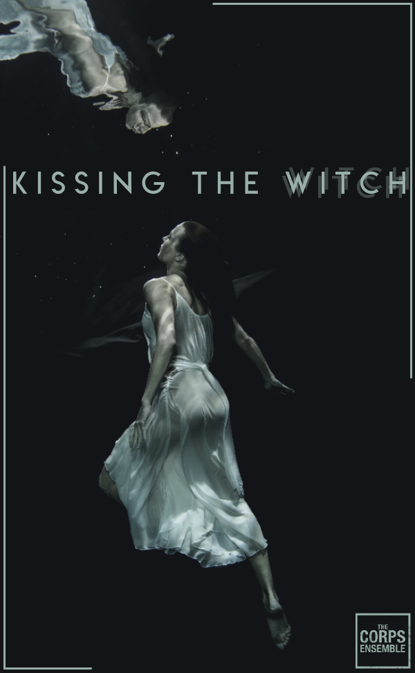 Kissing The Witch - The Corps Ensemble