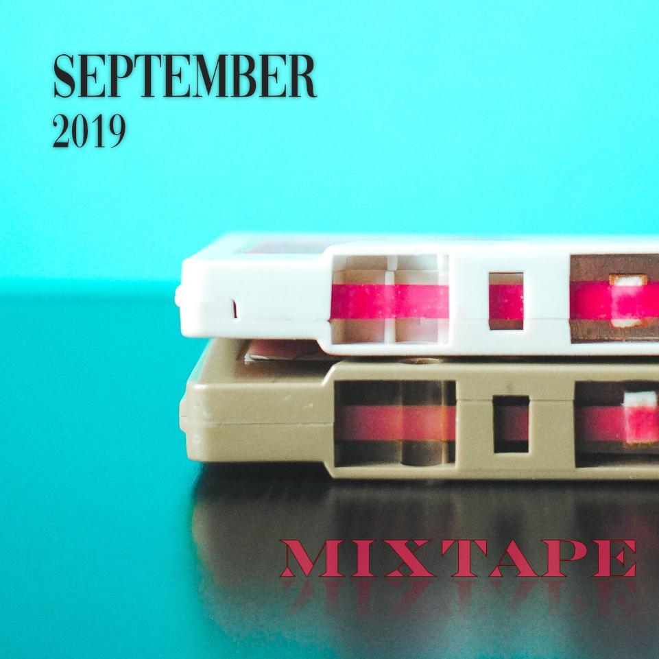 The Mixtape - September Issue 2019