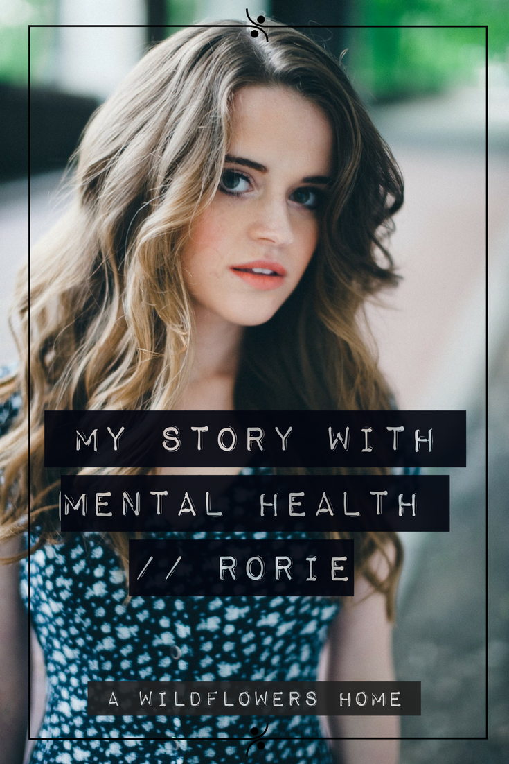 A Wildflower's Home // My Story with Mental Health // Erin Rea Ochocki aka Rorie Music
