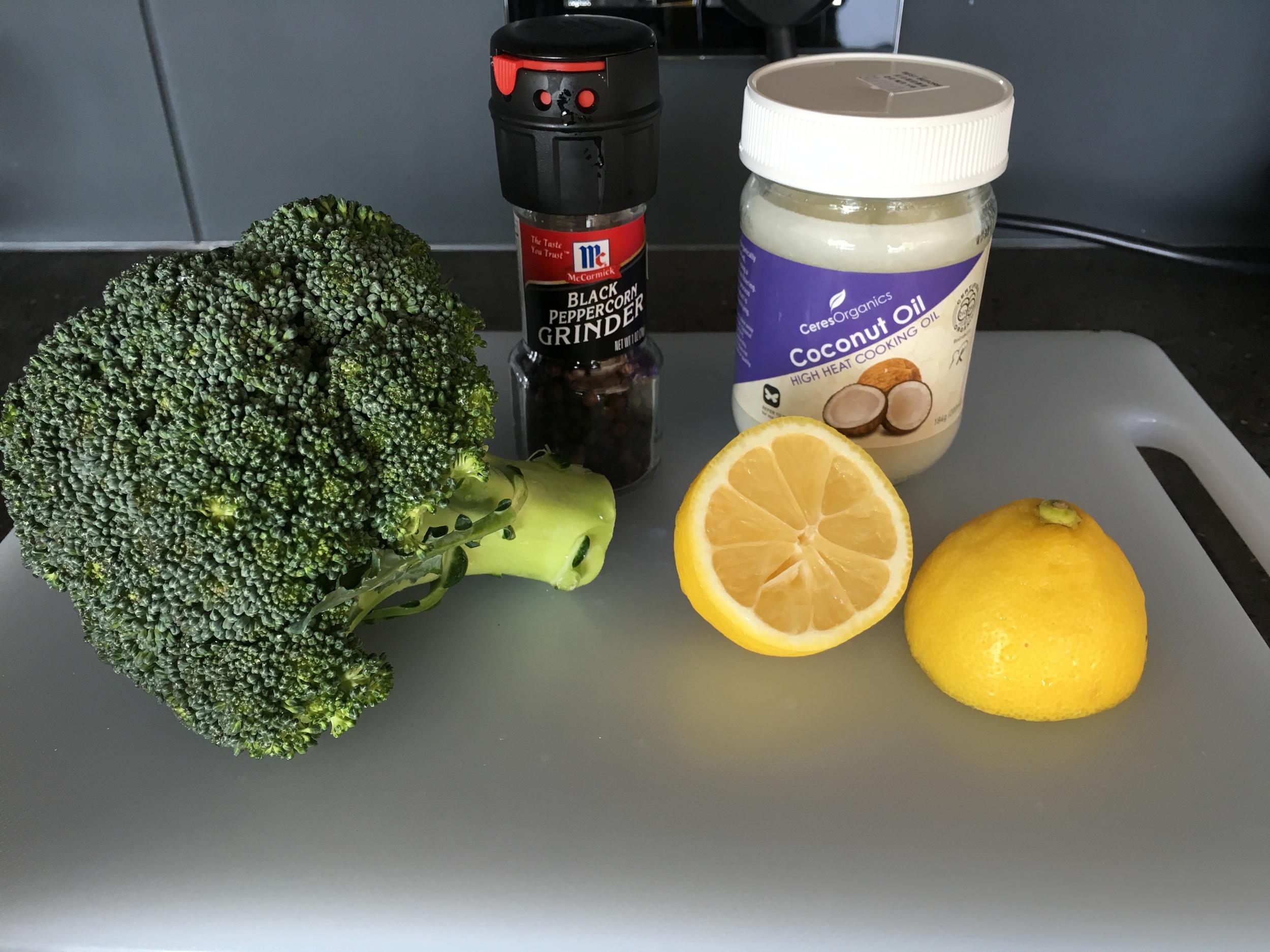Ingredients: Fresh broccoli, lemon, fresh ground pepper, and coconut oil