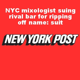 NYC mixologist suing rival bar for ripping off name: suit
