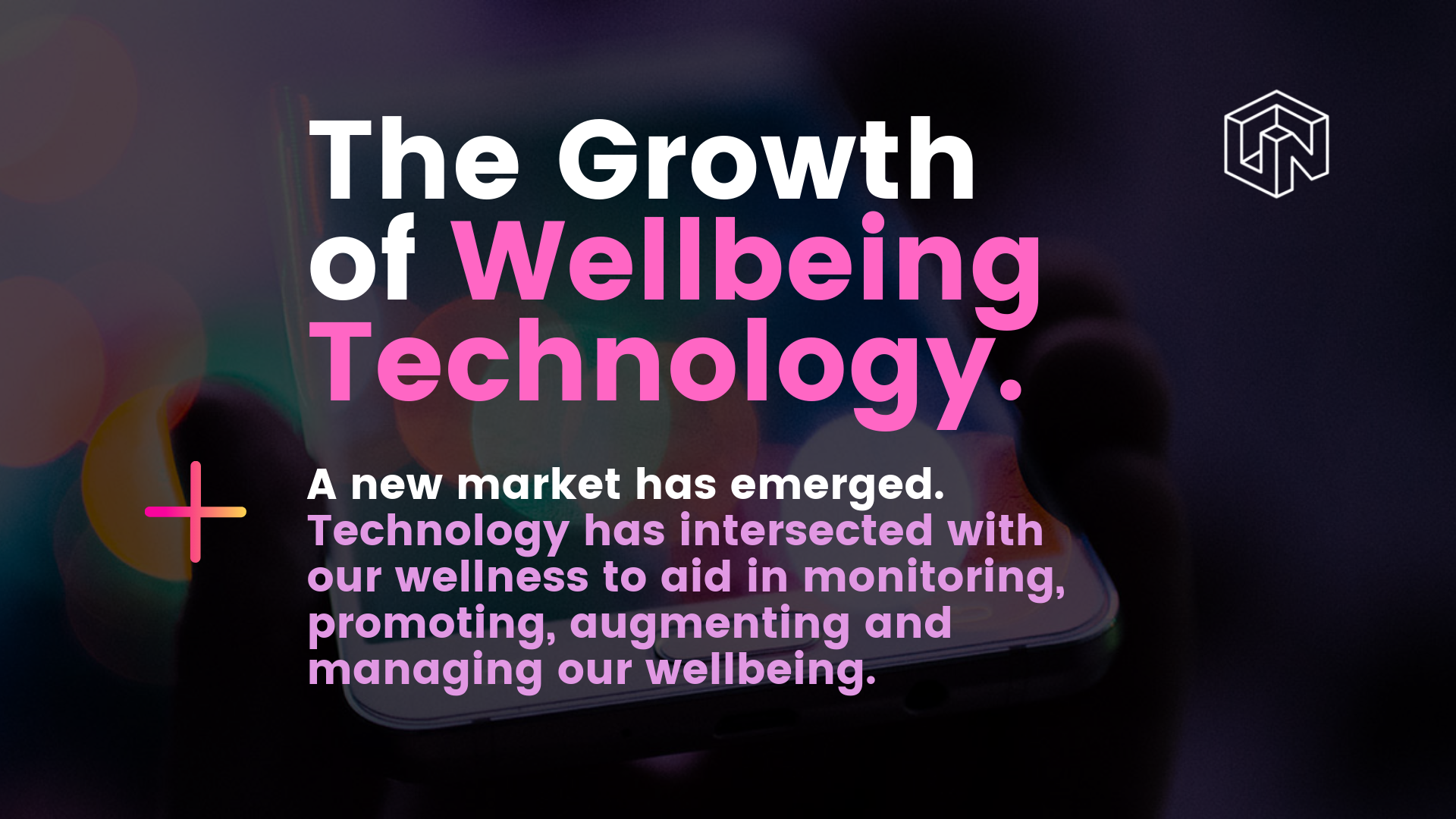 the growth of wellbeing technology.png