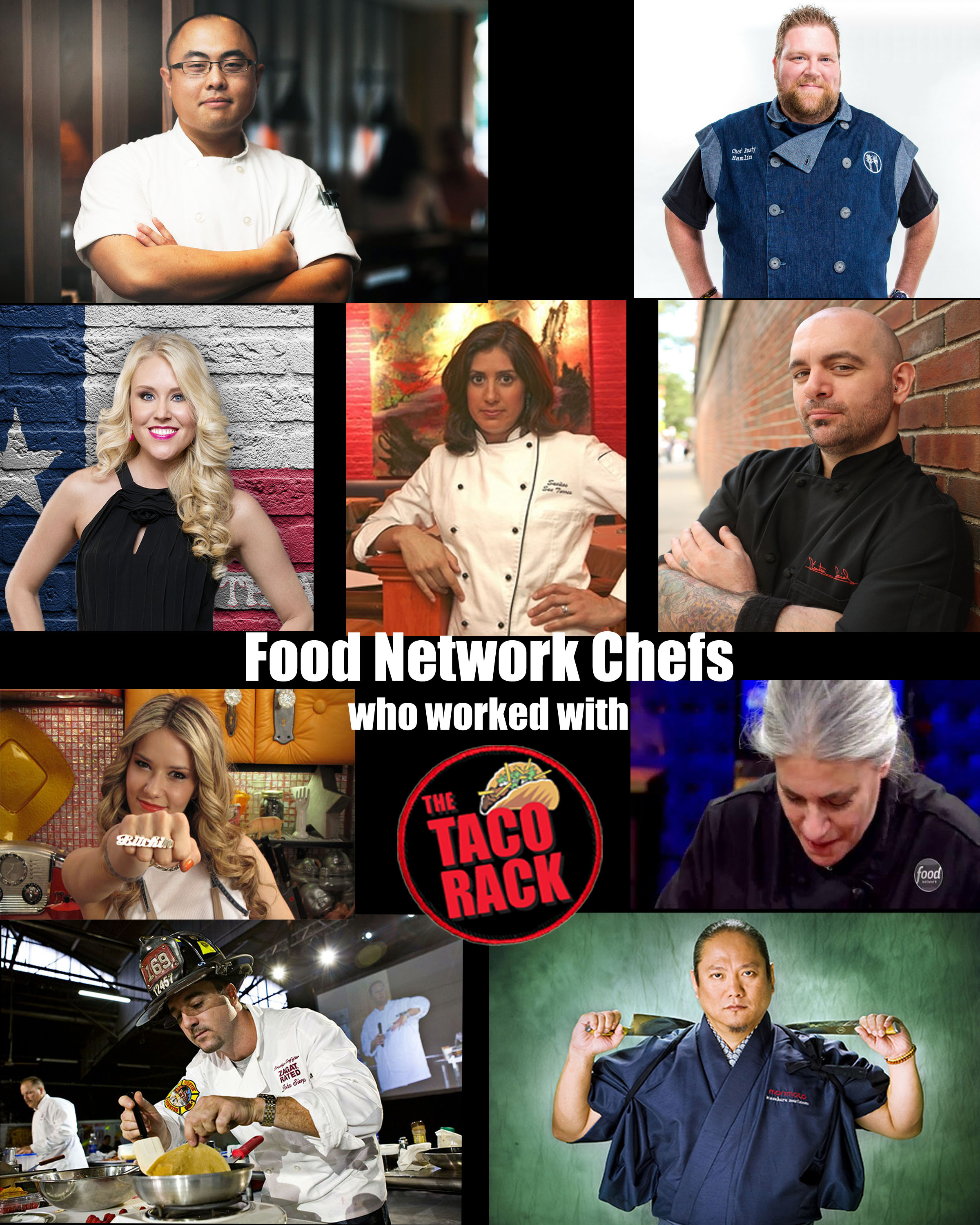 In our short history, we have supplied products to and worked with 9 Food Network Chefs! Our Chef Series Taco Rack design is the choice of professional chefs who desire perfection.
