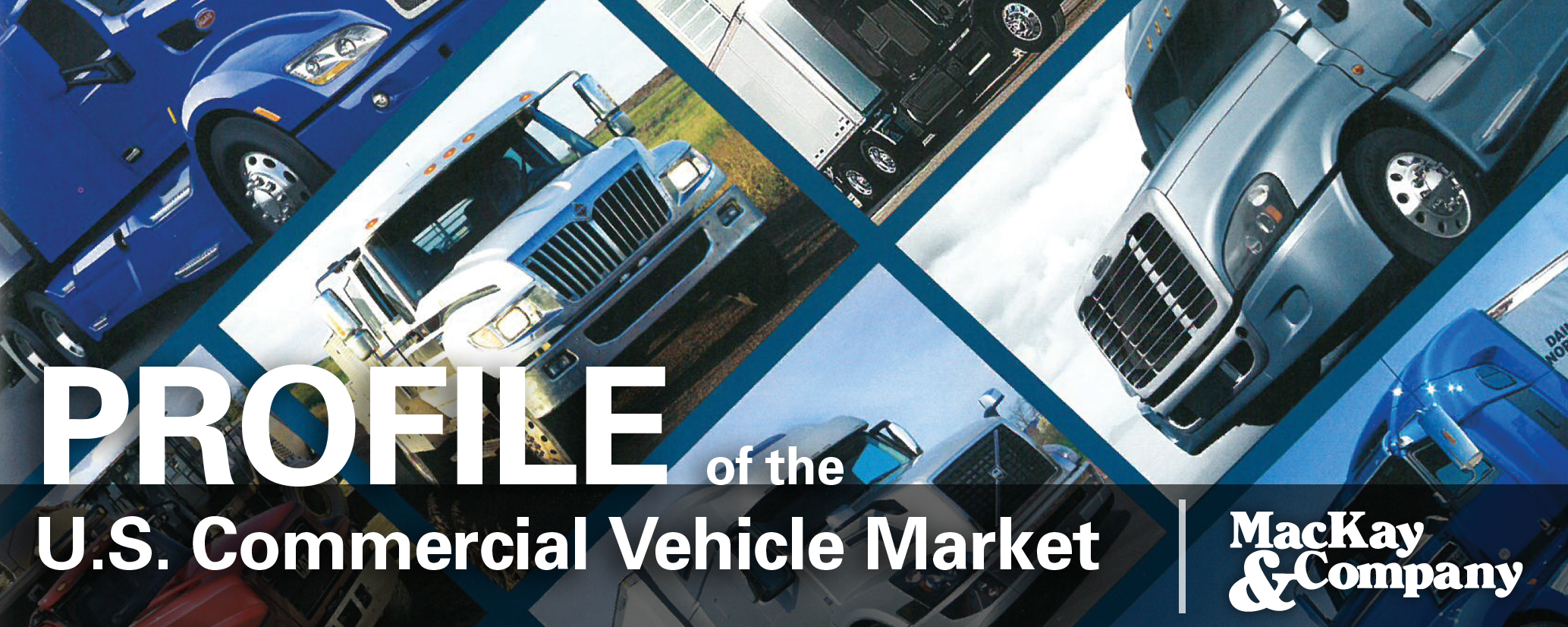 Profile of the U.S. Commercial Vehicle Market
