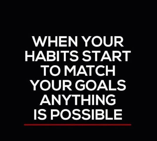 Habits & Goals