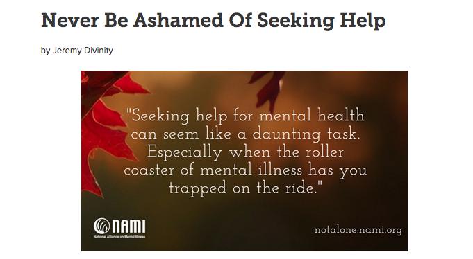 NAMI_Don't Be Ashamed For Seeking Help_Jeremy Divinity .png