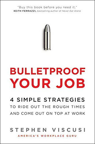Bulletproof Your Job.jpg