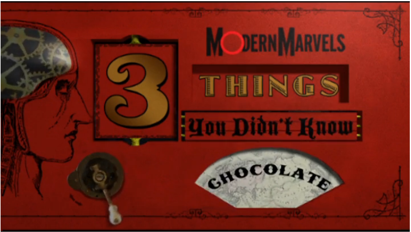 History Channel Modern Marvels: The Sweet History of Chocolate (1:14)
