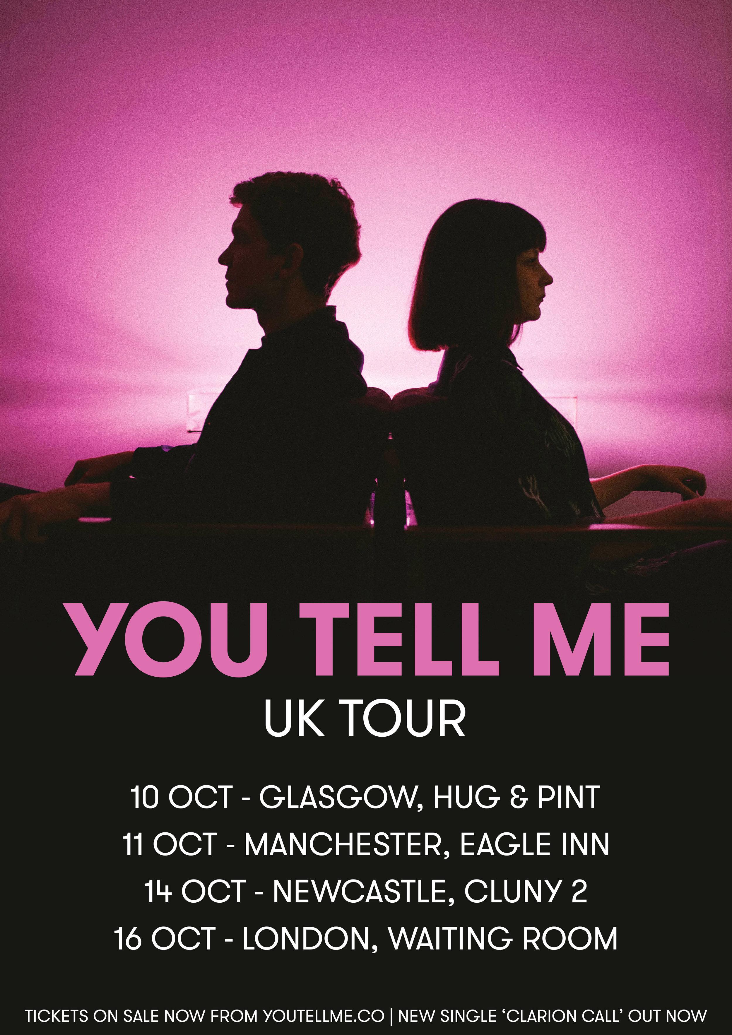 you_tell_me_UK_tour.jpg
