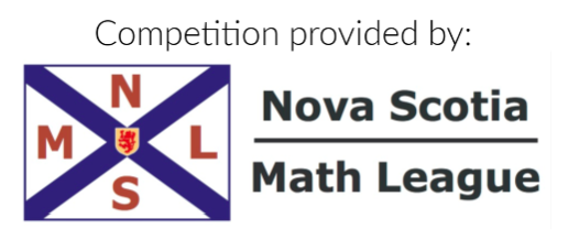Competition booklets provided by the Nova Scotia Math League. This event would not be possible without their support and collaboration.